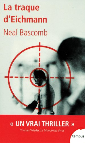 La traque d'Eichmann Télécharger de Neal BASCOMB, Patrick