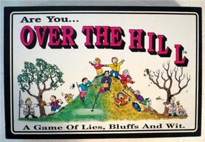 Are You ... OVER THE HILL - A Game of Lies, Bluffs and Wit by The GAME WORKS Inc