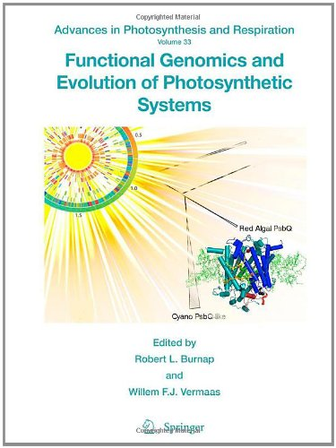 Functional Genomics and Evolution of Photosynthetic Systems (Advances in Photosynthesis and Respiration)