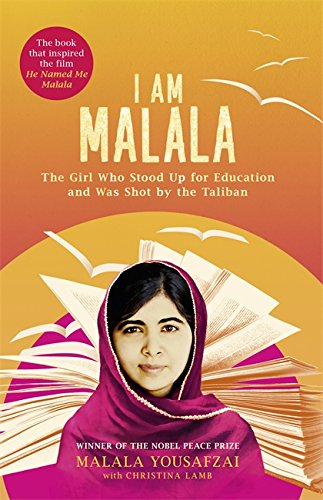 I Am Malala. Film Tie-In : The Girl Who Stood Up for Education and Was Shot by the Taliban