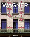 Otto Wagner, 1841-1918: Forerunner of Modern Architecture (Basic Architecture) (3822836478) by August Sarnitz