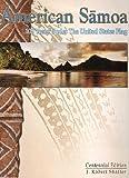 American Samoa: 100 Years Under the United States Flag