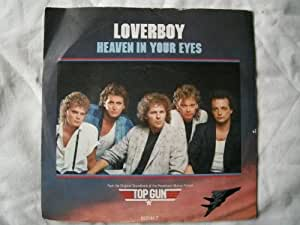 "LOVERBOY Heaven in Your Eyes UK 7"" 45"