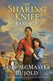 The Sharing Knife (Passage, Book 3) (0061375330) by Bujold, Lois McMaster