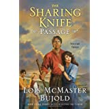 Passage: Sharing Knife 3by Lois McMaster Bujold