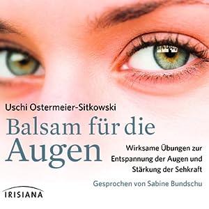Balsam für die Augen Hörbuch