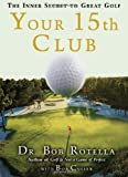 img - for Your 15th Club: The Inner Secret to Great Golf book / textbook / text book