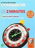 Convaincre en moins de 2 minutes - Audio livre 3Cd audio - 3h
