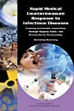img - for Rapid Medical Countermeasure Response to Infectious Diseases: Enabling Sustainable Capabilities Through Ongoing Public- and Private-Sector Partnerships: Workshop Summary book / textbook / text book