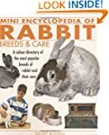 Mini Encyclopedia of Rabbit Breeds an...