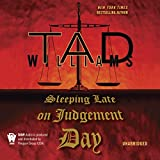 Sleeping Late On Judgement Day: Bobby Dollar, Book 3