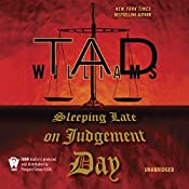 Sleeping Late On Judgement Day: Bobby Dollar, Book 3 | [Tad Williams]