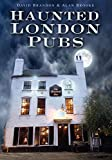 Haunted London Pubs