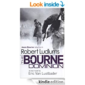 Robert Ludlum's: The Bourne Dominion: The Bourne Saga: Book Nine (Jason Bourne 9)