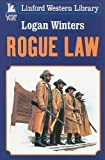 Rogue Law (Linford Western)
