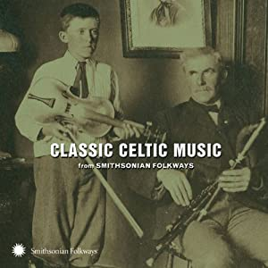 Classic Celtic Music From Smithsonian