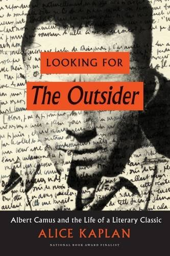 looking-for-the-outsider-albert-camus-and-the-life-of-a-literary-classic