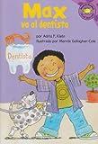 Max va al dentista (Read-it! Readers en Español: La vida de Max) (Spanish Edition)