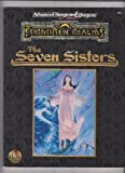 The Seven Sisters (Advanced Dungeons & Dragons, Forgotten Realms) (0786901187) by Greenwood, Ed