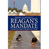 Reagan's Mandate: Anecdotes from Inside Washington's Iron Triangle ~ Barbara N. McLennan