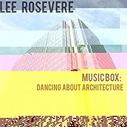 Music Box: Dancing About Architecture from Happy Puppy Records
