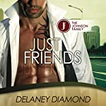 Just Friends: Johnson Family, Volume 3 | Delaney Diamond