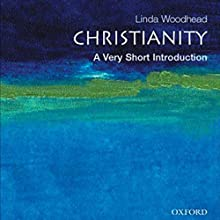 Christianity: A Very Short Introduction Audiobook by Linda Woodhead Narrated by Jennifer Van Dyck