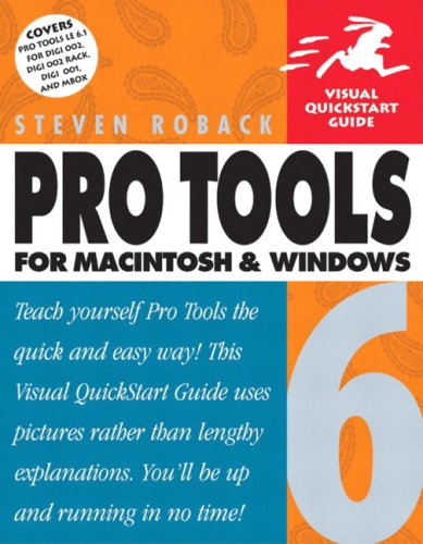 Pro Tools 6 for Macintosh and Windows: Visual QuickStart Guide