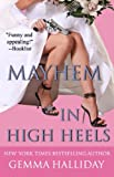 Mayhem in High Heels (High Heels Mysteries #5)