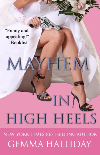 Mayhem in High Heels (a humorous romantic wedding mystery) (High Heels Mysteries)