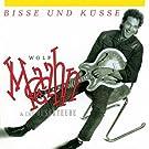 Bisse Und K�sse (Remaster)