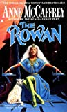 The Rowan (Tower and Hive #1) (0441735762) by Anne McCaffrey
