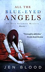 All the Blue-Eyed Angels (Book 1, The Erin Solomon Pentalogy)