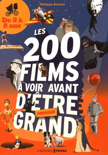 Les 200 films à voir avant d'être presque grand - De 3 à 8 ans