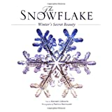 The Snowflake ~ Kenneth George Libbrecht