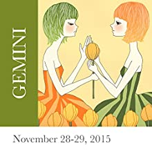 Gemini: November 28-29, 2015  by Tali Edut, Ophira Edut Narrated by Lesa Wilson