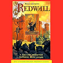 Redwall: Redwall, Book 1 Audiobook by Brian Jacques Narrated by Brian Jacques, Full Cast