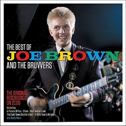 Joe Brown & The Bruvvers - The Best Of Joe Brown And The Bruvvers - Zortam Music