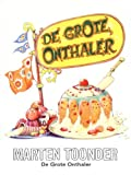 De grote onthaler (BBliterair) (9023406109) by Toonder, Marten