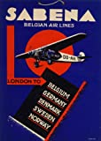 Vintage Aviation & Travel BELGIUM Sabena Airlines for the Belgian Air Line LONDON Beligium GERMANY Denmark SWEDEN Norway Reproduction Aviation Poster on 200gsm A3 Soft-Satin-Finish Art Card