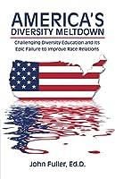America's Diversity Meltdown