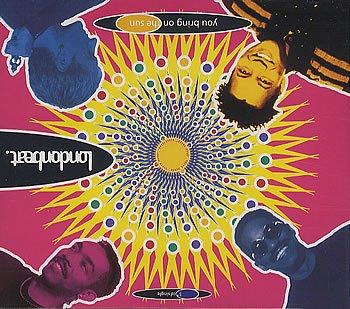 Londonbeat - You Bring On The Sun - Zortam Music