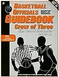 img - for Basketball Officials Guidebook Crew of Three: High School Mechanics 2007-09 book / textbook / text book