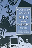 img - for Silk and Insight (Studies of the Pacific Basin Institute) book / textbook / text book