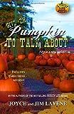 Give 'em Pumpkin to Talk about
