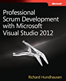 img - for Professional Scrum Development with Microsoft Visual Studio 2012 (Developer Reference) book / textbook / text book
