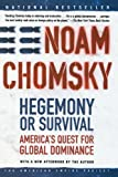 img - for Hegemony or Survival: America's Quest for Global Dominance (American Empire Project) book / textbook / text book