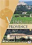 echange, troc La route des vins : Les vins de Provence