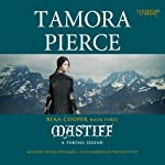 Mastiff: The Legend of Beka Cooper, Book 3 (       UNABRIDGED) by Tamora Pierce Narrated by Susan Denaker