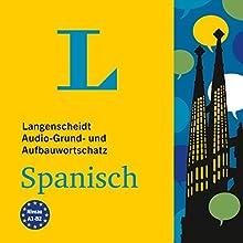 Langenscheidt Audio-Grund- und Aufbauwortschatz Spanisch Hörbuch von  div. Gesprochen von:  div.